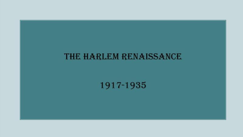The Harlem Renaissance, 1917-1935