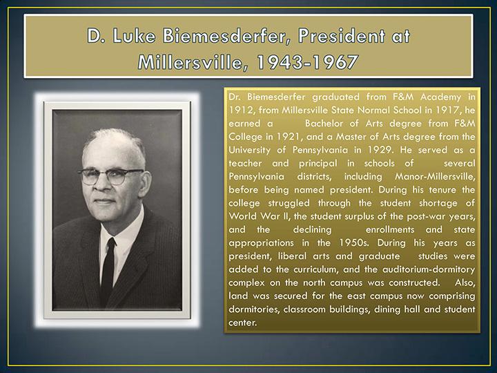 D. Luke Biemesderfer, Presdient at Millersville, 1943-1967
