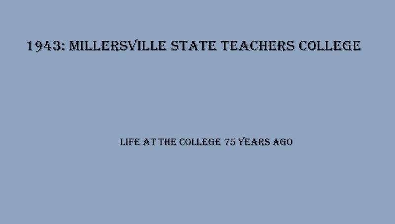 Millersville 1943 exhibit